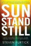 Sun Stand Still - Steven Furtick